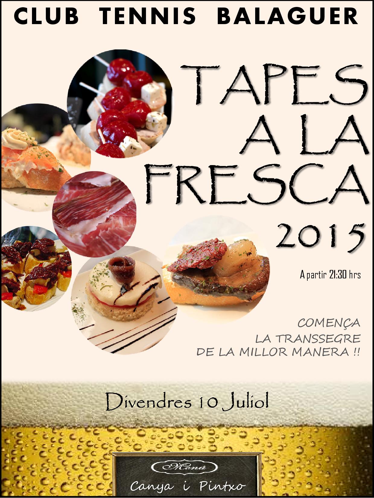 Tapes a la Fresca 2015 - CANYA I PINTXO (10-7-15)