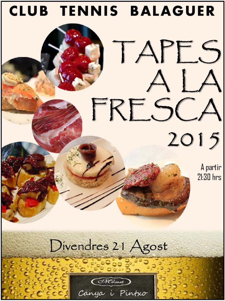Tapes a la Fresca 2015 - Divendres 21 Agost